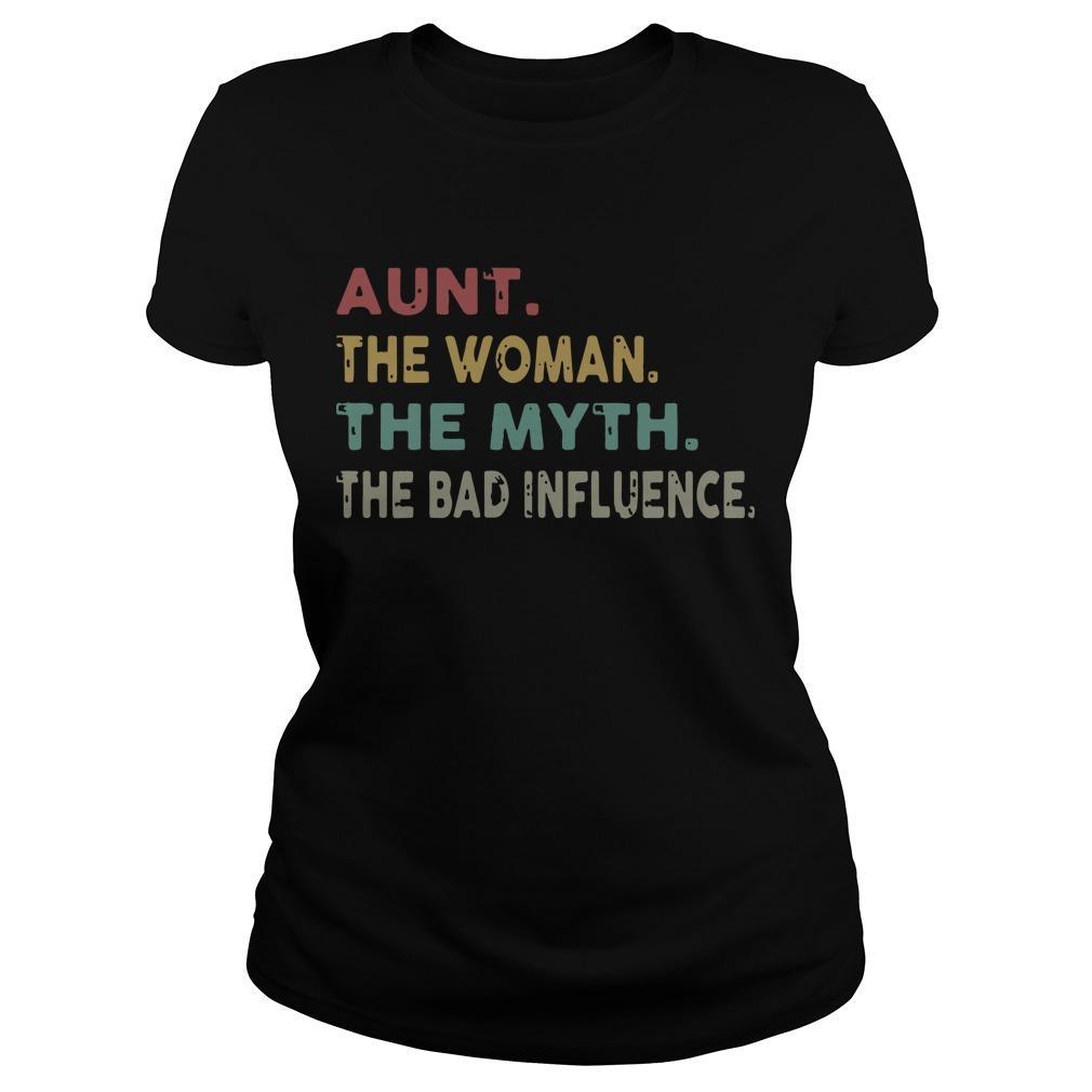 Aunt The Woman The Myth The Bad Influence Longsleeve