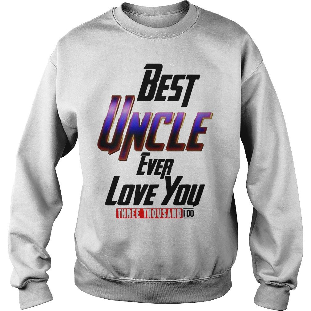 Avengers Best Uncle Ever Love You Three Thousand I Do Sweater