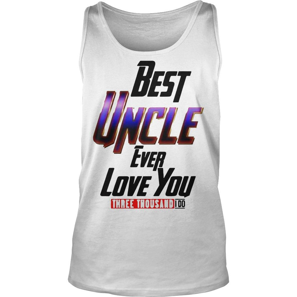 Avengers Best Uncle Ever Love You Three Thousand I Do Tank Top