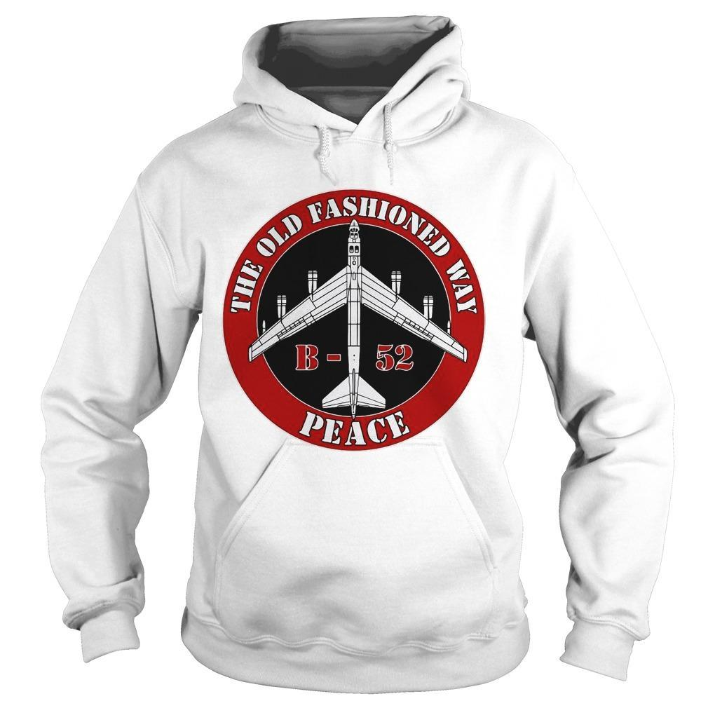 B52 The Old Fashioned Way Peace Hoodie