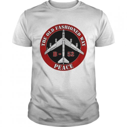B52 The Old Fashioned Way Peace Shirt