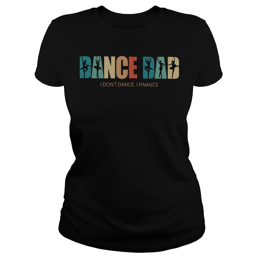Ballet Dance Dad I Don't Dance I Finance Longsleeve