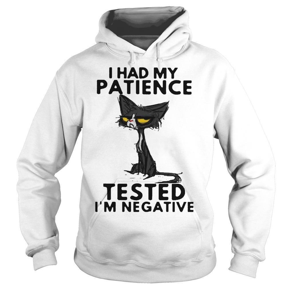 Black Cat I Had My Patience Tested I'm Negative Hoodie