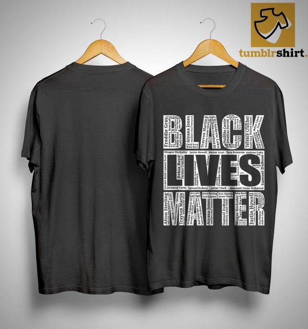 Black Lives Matter Names Of Victims Shirt