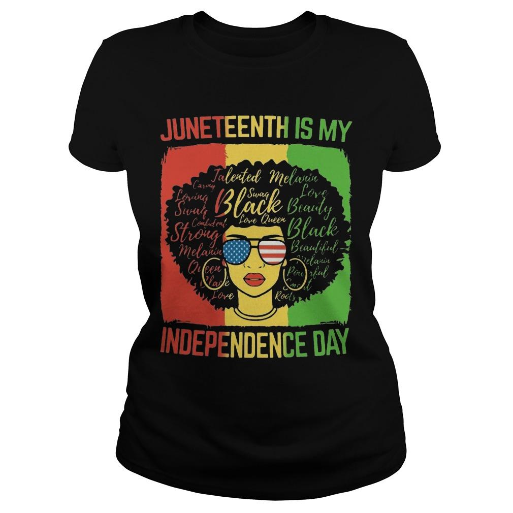 Black Woman Juneteenth Is My Independence Day Longsleeve