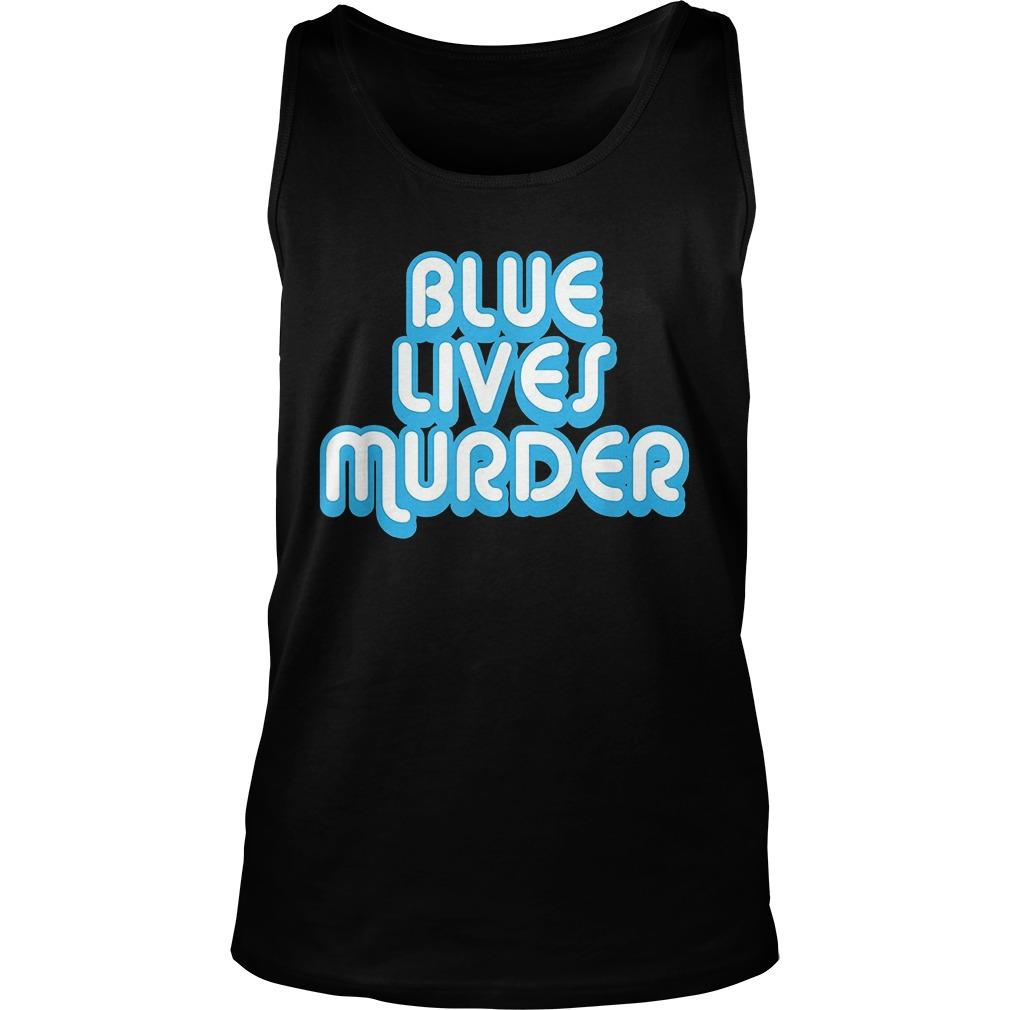 Blue Lives Murder Tank Top