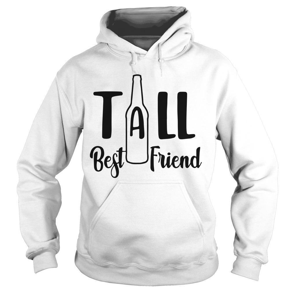 Bottle Tall Best Friend Hoodie