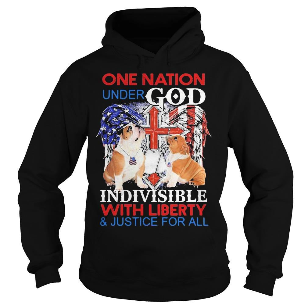 Bulldog One Nation Under God Indivisible With Liberty And Justice For All Hoodie