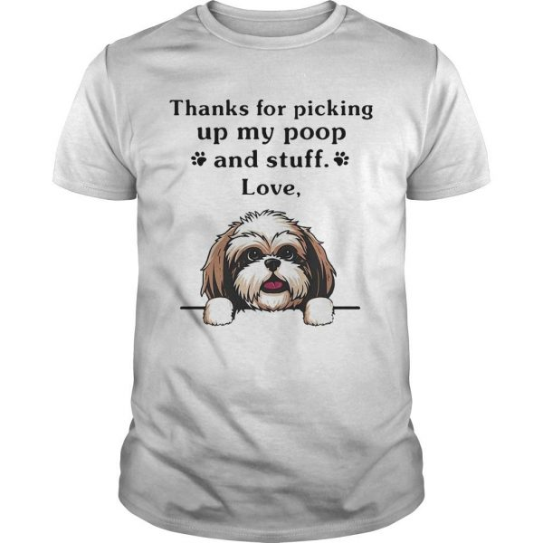 Cairn Terrier Thanks For Picking Up My Poop And Stuff Love Shirt
