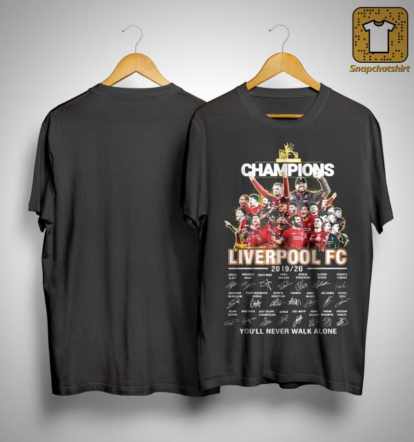 Champions Liverpool Fc 2019 2020 You'll Never Walk Alone Shirt