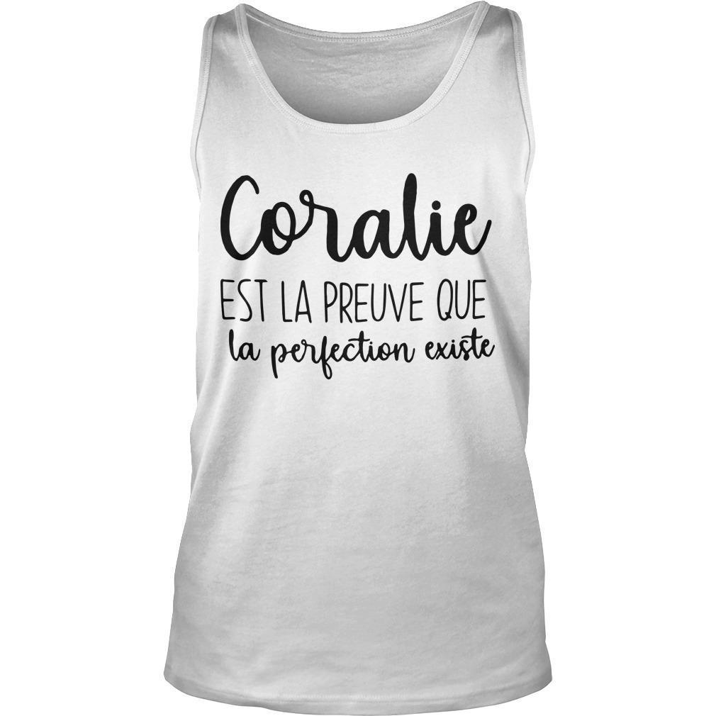 Coralie Est La Preuve Que La Perfection Existe Tank Top