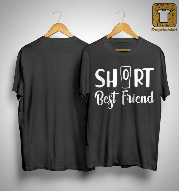 Cup Short Best Friend Shirt