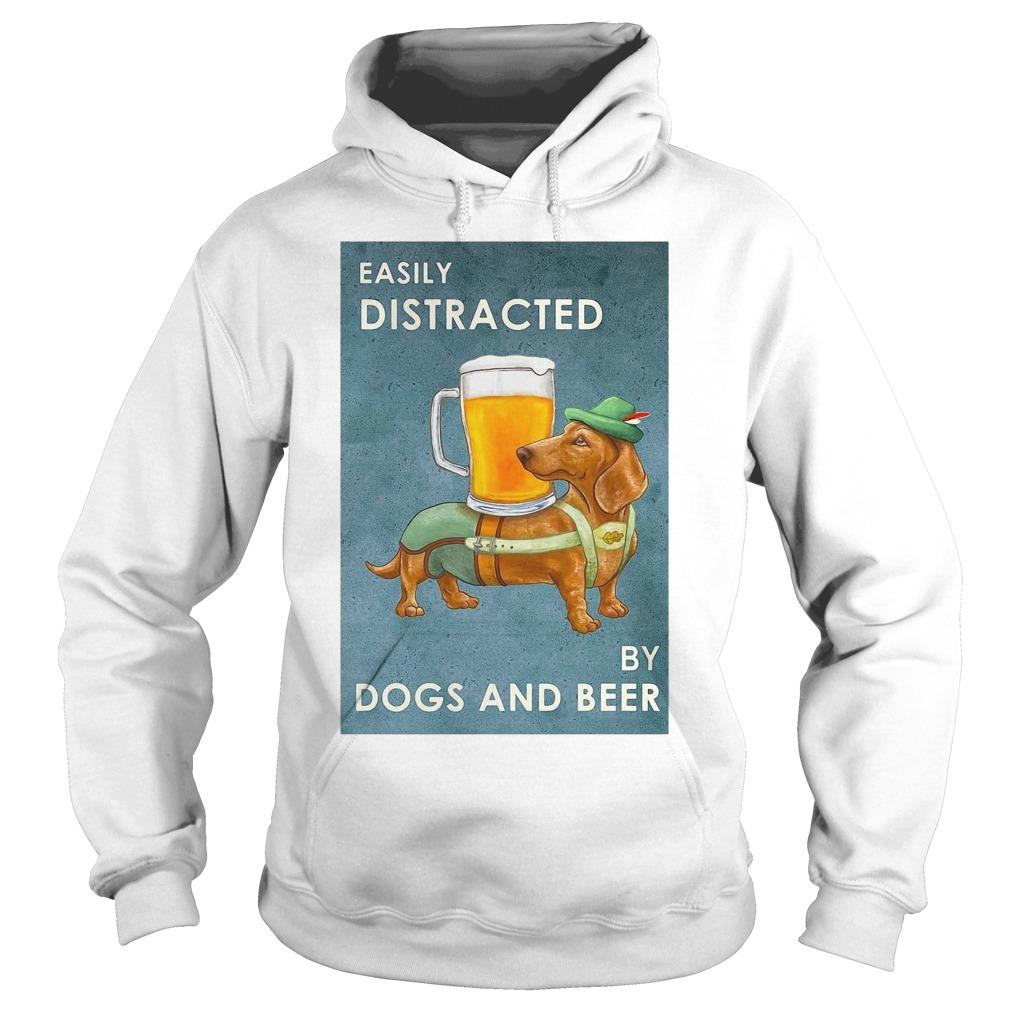 Dachshund Easily Distracted By Dogs And Beer Hoodie