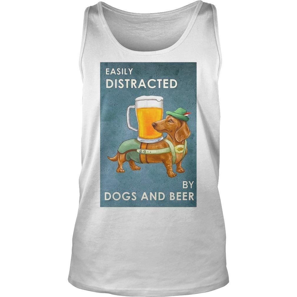 Dachshund Easily Distracted By Dogs And Beer Tank Top