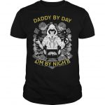 Daddy By Day Dm By Night Shirt