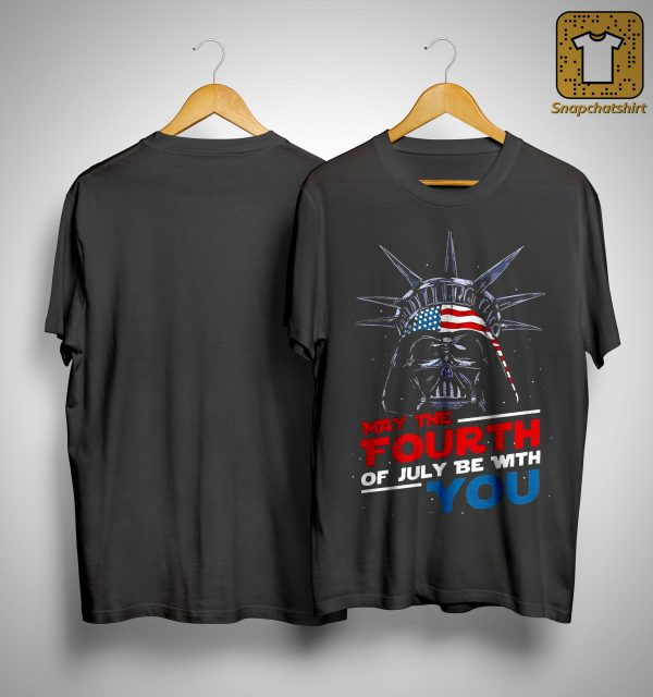 Darth Vader May The Fourth Of July Be With You Shirt