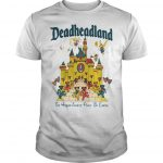 Deadheadland The Happeningest Place On Earth Shirt
