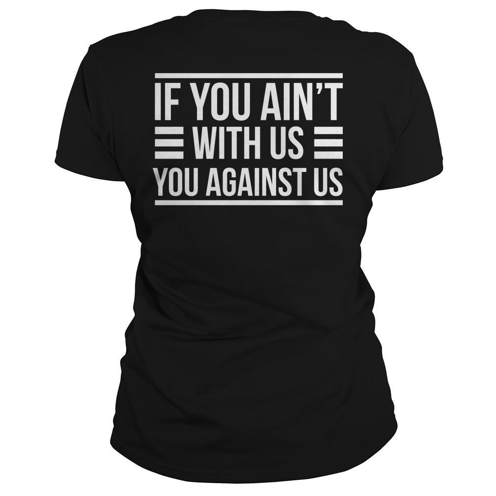 Denver Broncos If You Ain't With Us You Against Us Longsleeve