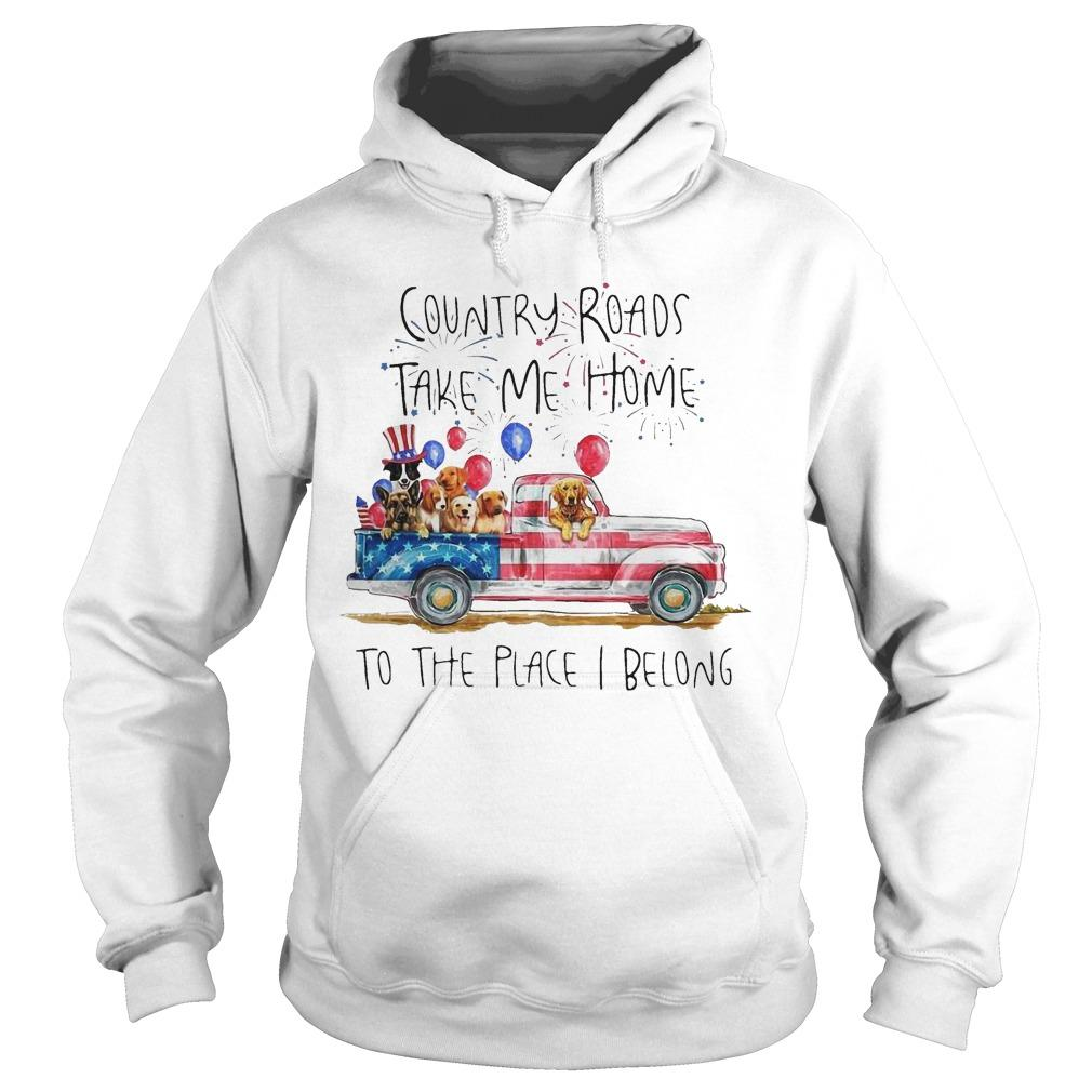 Dog Trucker Country Roads Take Me Home To The Place I Belong Hoodie