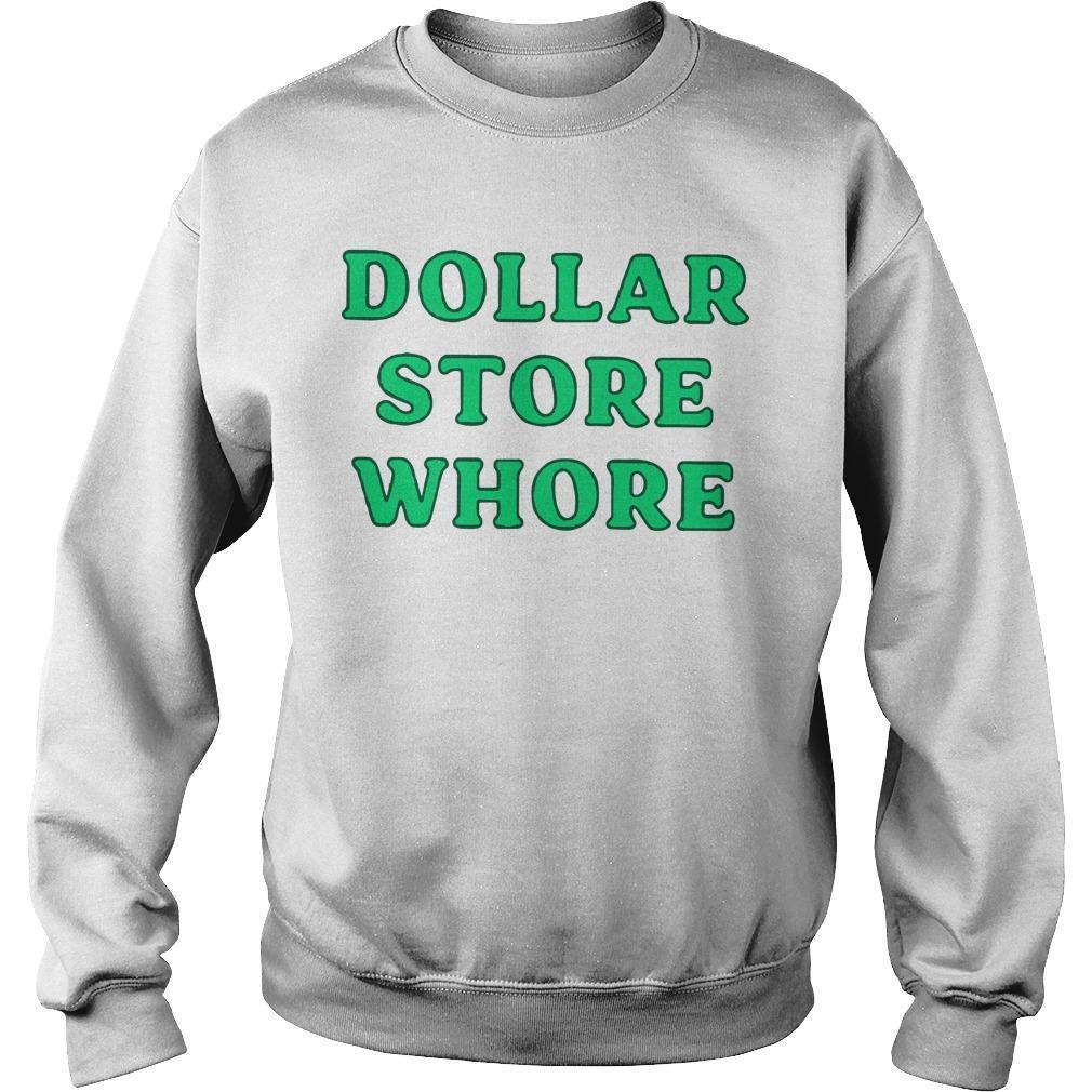 Dollar Store Whore Sweater