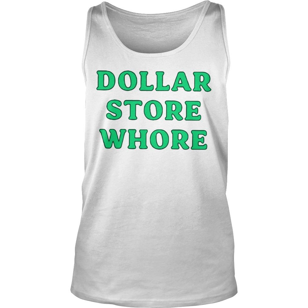 Dollar Store Whore Tank Top
