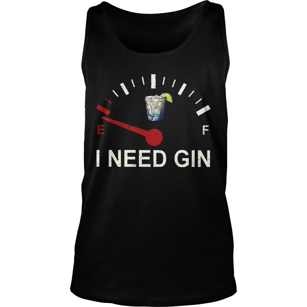 E F I Need Gin Tank Top