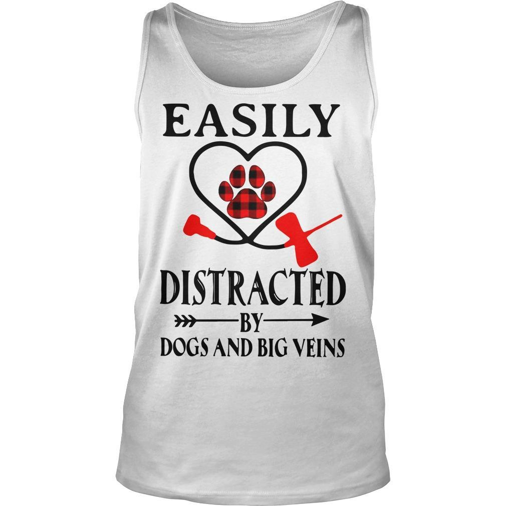 Easily Distracted By Dogs And Big Veins Tank Top