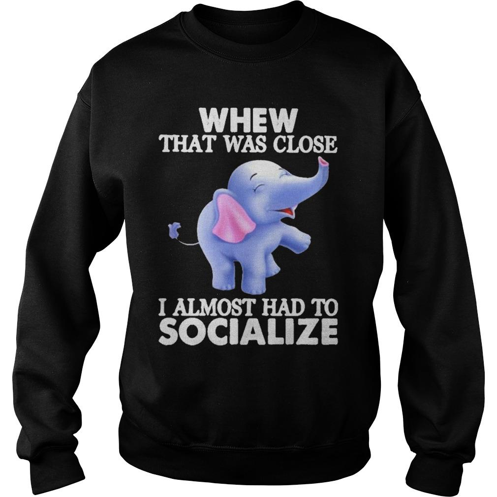 Elephants Whew That Was Close I Almost Had To Socialize Sweater