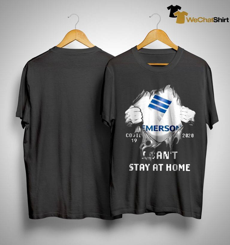 Emerson Covid 19 2020 I Can't Stay At Home Shirt