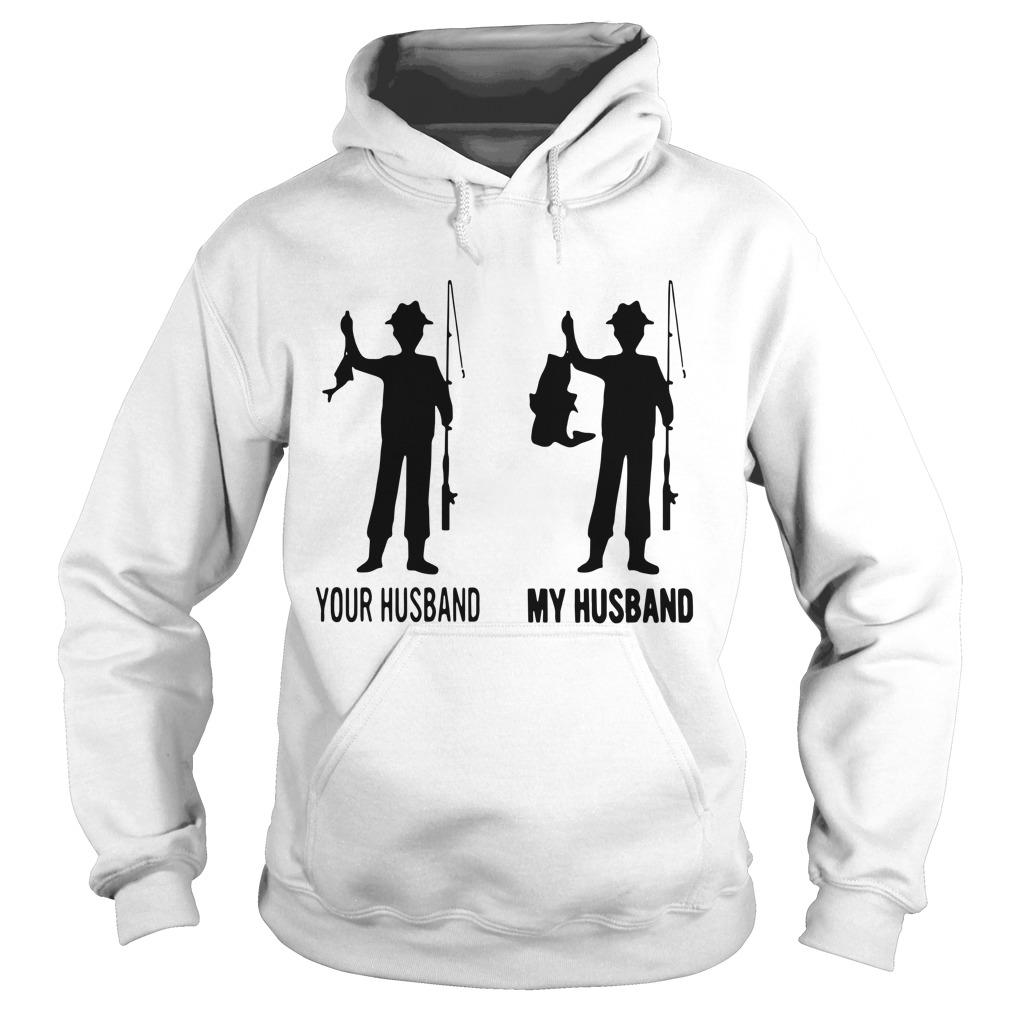 Fishing Your Husband My Husband Hoodie