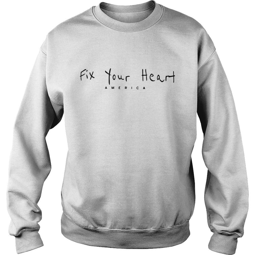 Fix Your Heart America T Sweater