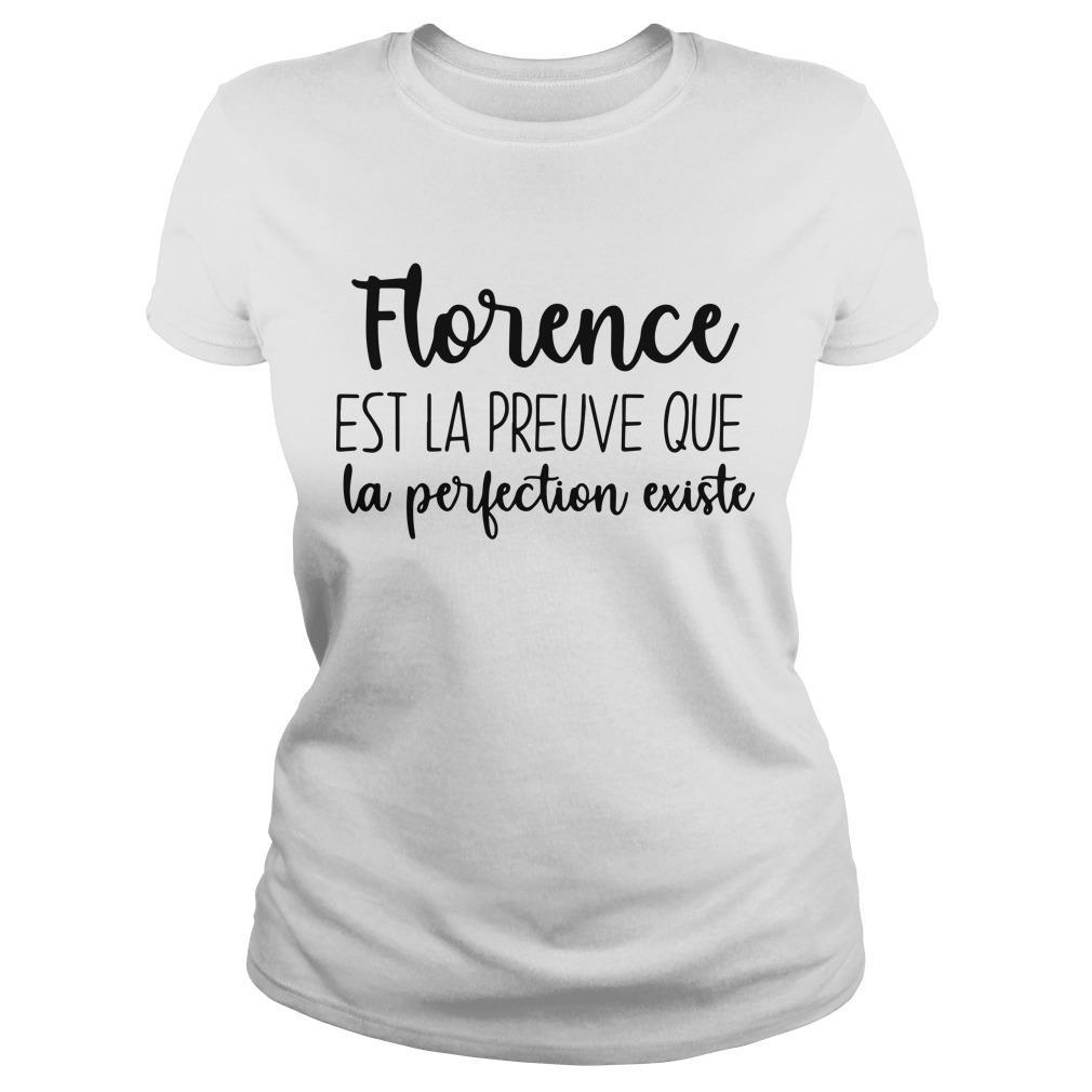 Florence Est La Preuve Que La Perfection Existe Longsleeve