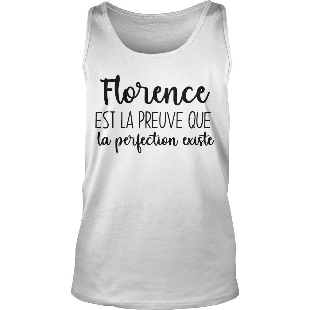Florence Est La Preuve Que La Perfection Existe Tank Top