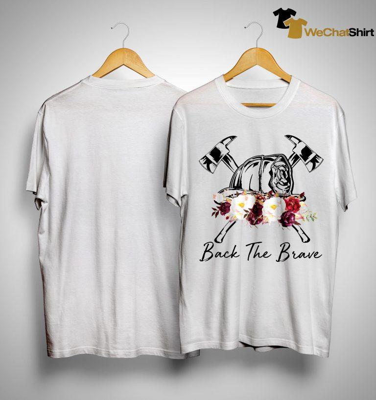 Flower Back The Brave Shirt