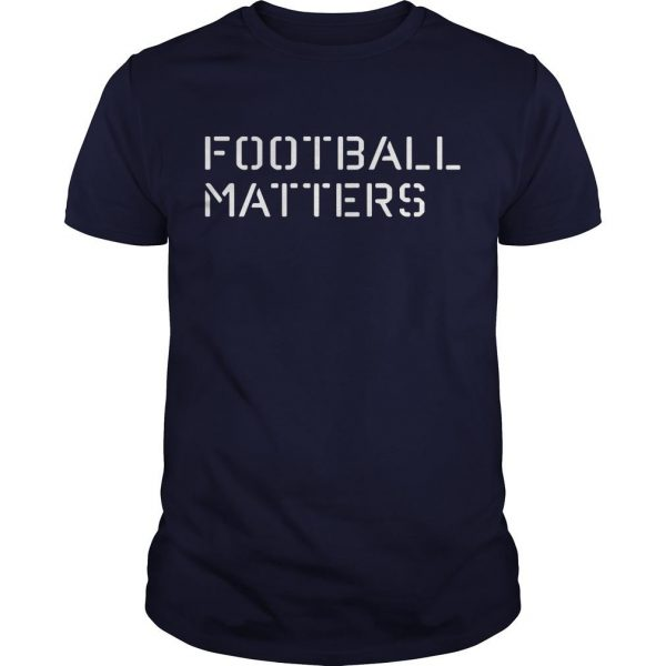 Football Matters Dabo Swinney Shirt