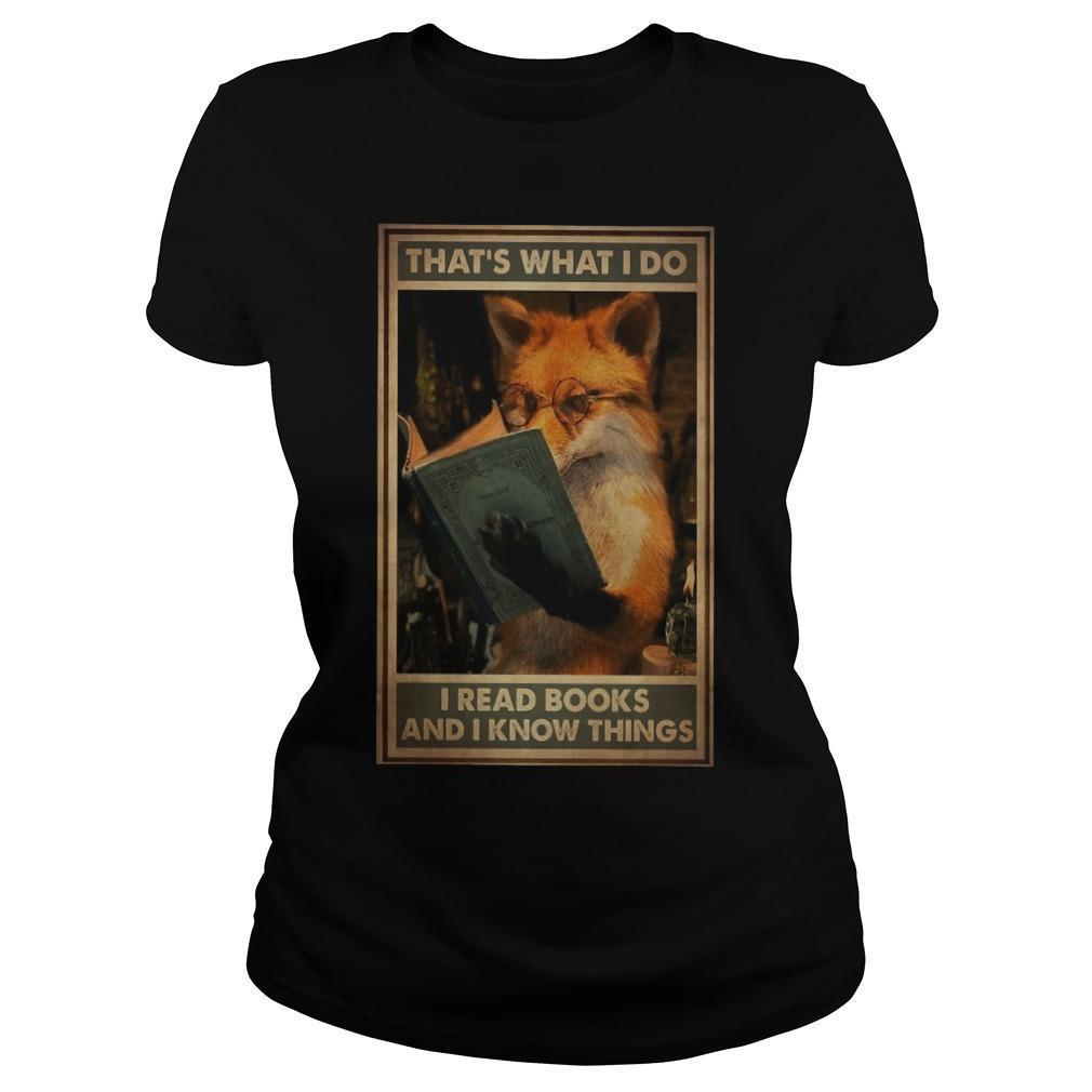 Fox That's What I Do I Read Books And Know Things Longsleeve