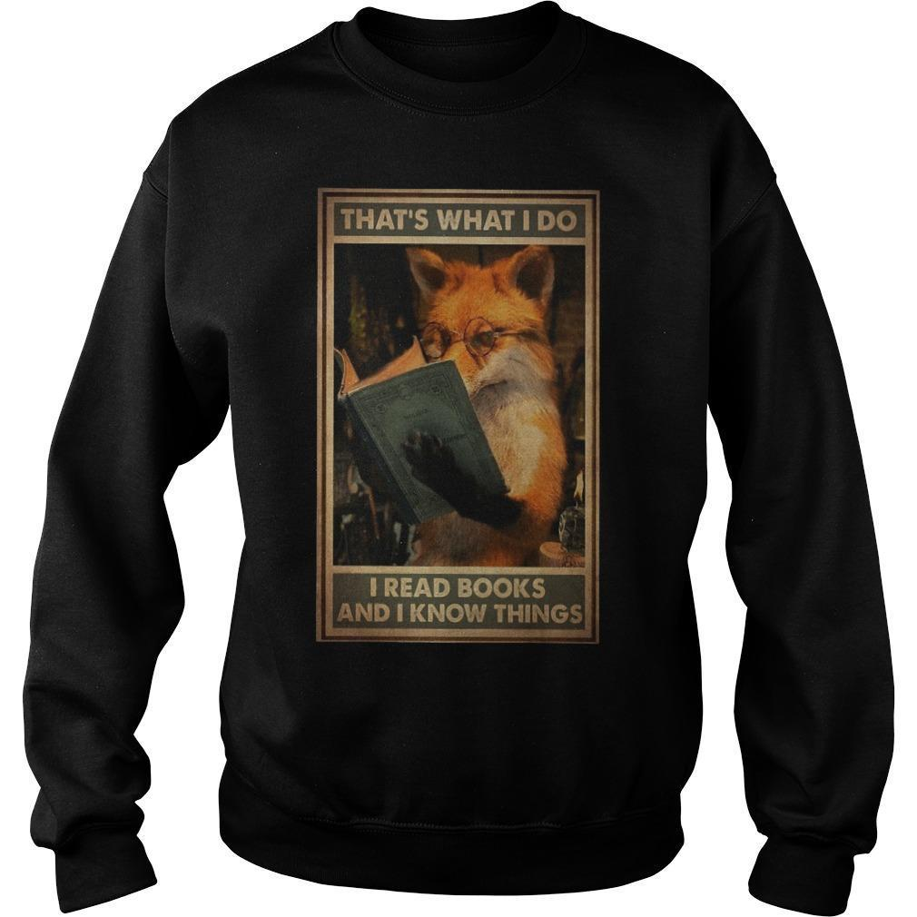 Fox That's What I Do I Read Books And Know Things Sweater