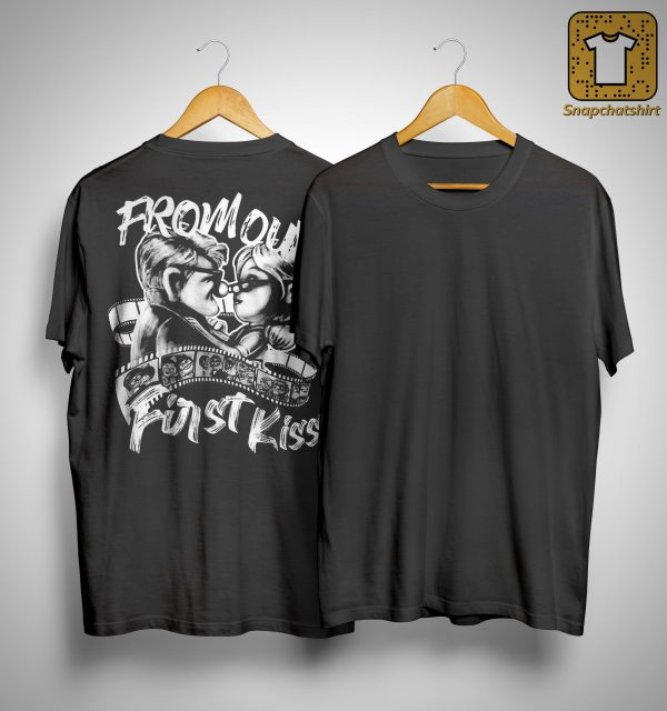 From Out First Kiss Shirt