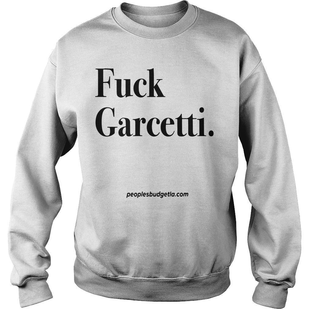 Fuck Garcetti Sweater