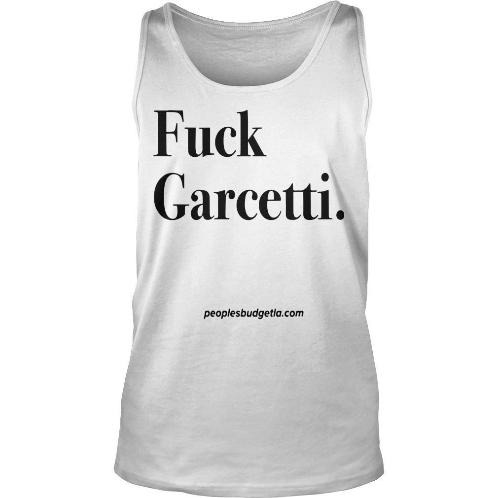 Fuck Garcetti Tank Top