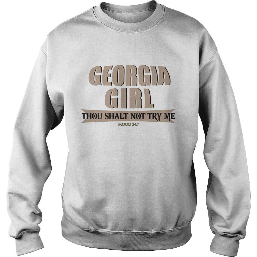 Georgia Girl Thou Shalt Not Try Me Mood 24 7 Sweater