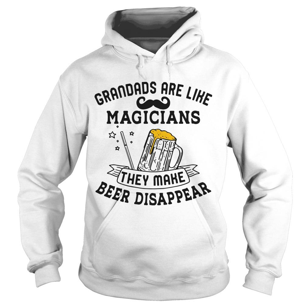 Grandads Are Like Magicians They Make Beer Disappear Hoodie