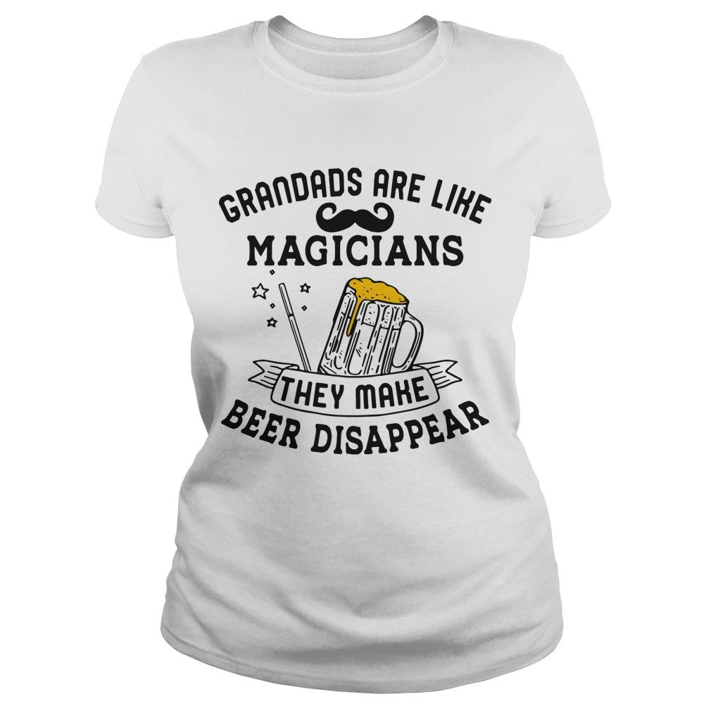 Grandads Are Like Magicians They Make Beer Disappear Longsleeve