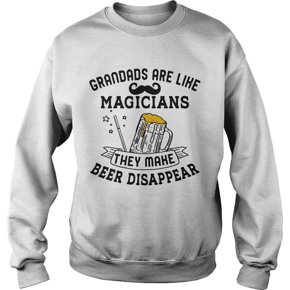 Grandads Are Like Magicians They Make Beer Disappear Sweater