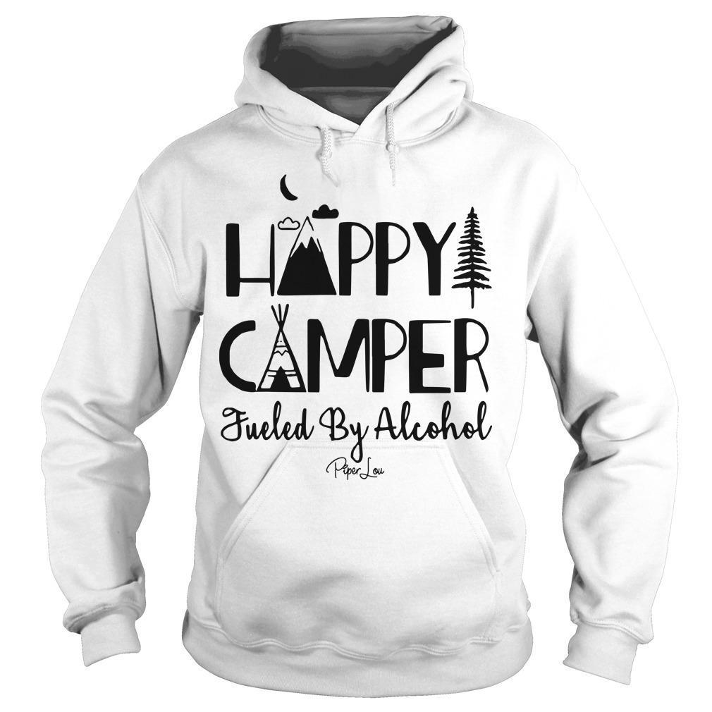 Happy Camper Fueled By Alcohol Hoodie