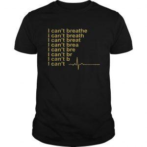 Heartbeat I Can't Breathe Shirt