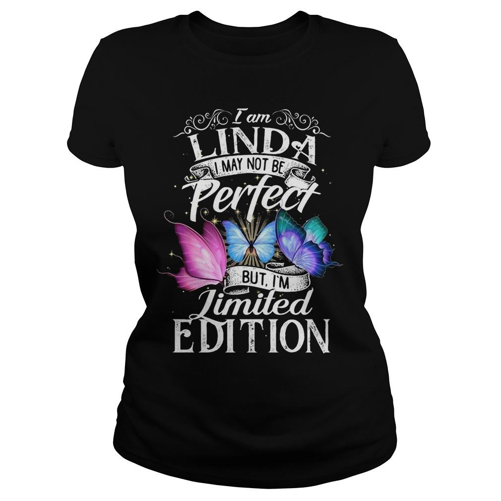 I Am Linda I May Not Be Perfect But I'm Limited Edition Longsleeve