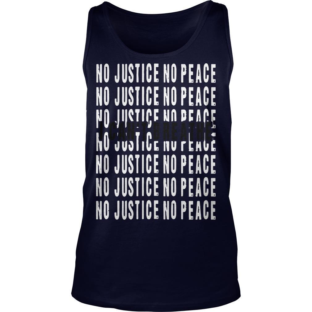 I Can't Breathe No Justice No Peace Tank Top
