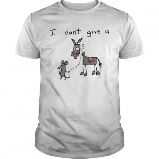 I Don't Give A Mouse Donkey Shirt