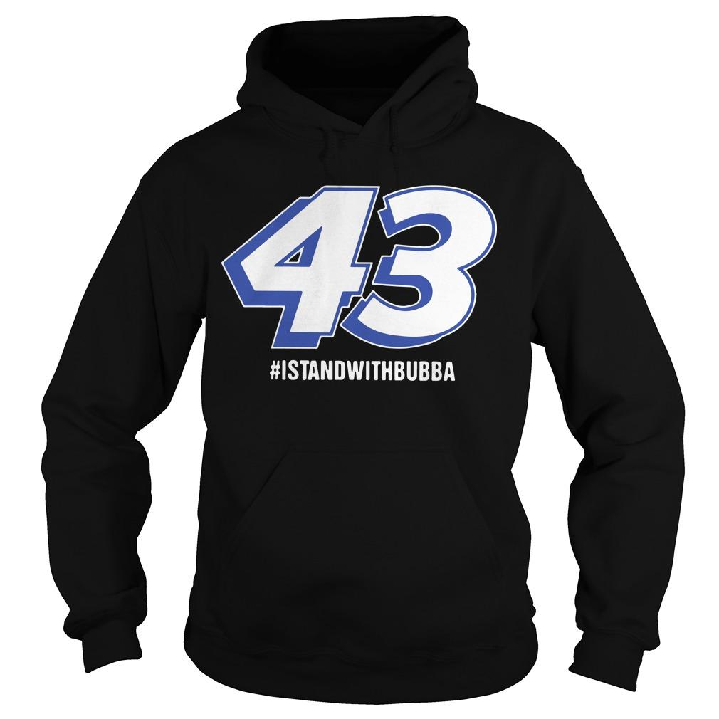 I Stand With Bubba T Hoodie